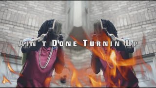 Repeat youtube video Chief Keef - Ain't Done Turnin Up (Official Video) Shot By @AZaeProduction