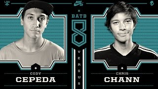 Chris Chann Vs Cody Cepeda: BATB8 - Round 2