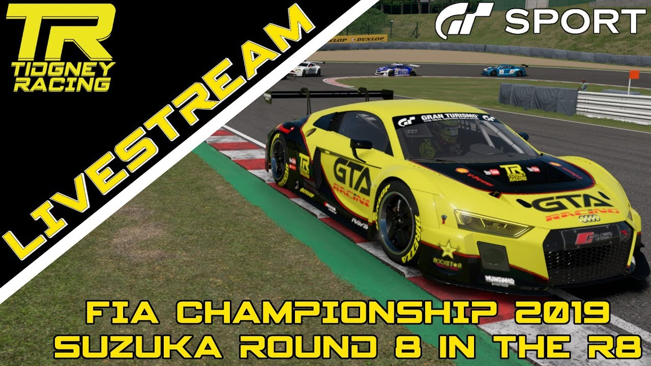 [GT Sport Livestream] - Suzuka Round 8 in the R8 || FIA Championship 2019