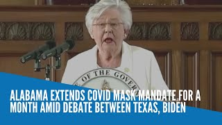 Alabama extends COVID mask mandate for a month amid debate between Texas, Biden