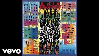A Tribe Called Quest - Can I Kick It? (Official Audio)