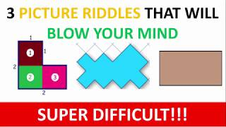 Brain teaser: 3 Picture riddles that will blow your mind (Super difficult)