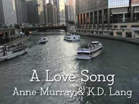 Anne Murray & KD Lang ~ A Love SongwLyrics