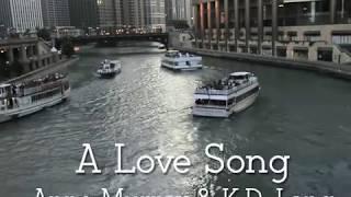 Anne Murray KD Lang A Love Song W Lyrics
