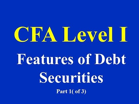CFA Level I - Features of Debt Securities- Part 1(of 3)
