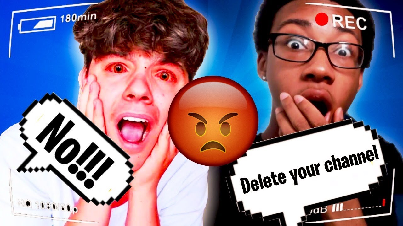 I TOLD MY FRIEND TO DELETE HIS YOUTUBE CHANNEL!! (PRANK GONE WRONG)