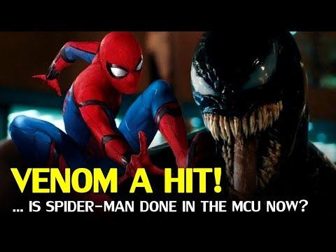 Venom is a hit, so is Spider-man Finished in the MCU now?