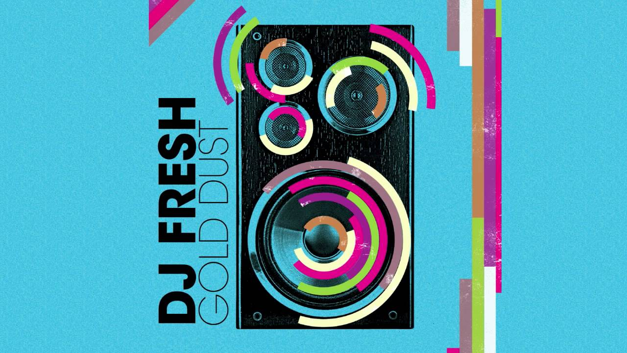 DJ Fresh - 'Gold Dust' (Audio Only) - YouTube