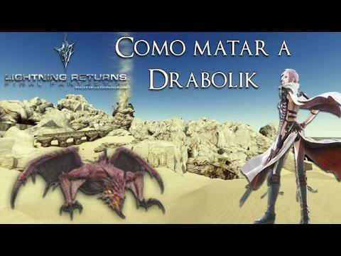 Lightning Returns: Final Fantasy XIII | Como matar a Drabolik/Aeronite (NORMAL)