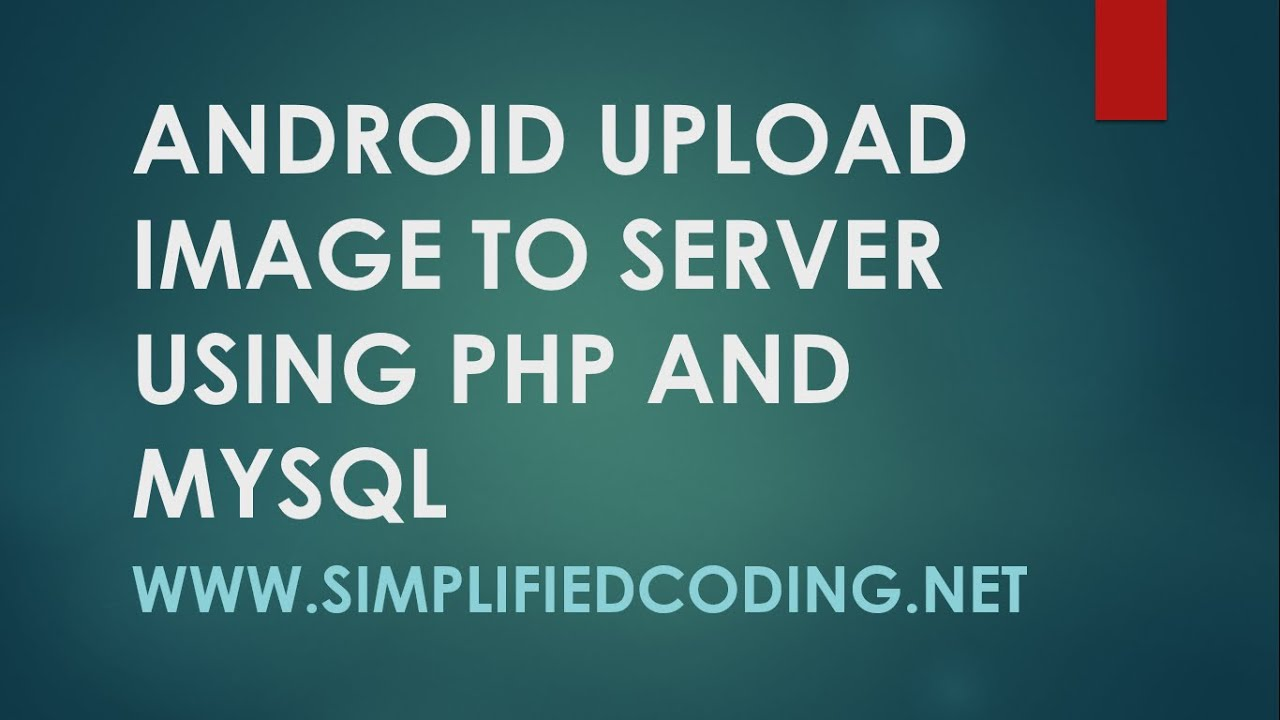 Android Upload Image Using PHP MySQL and Display Images in