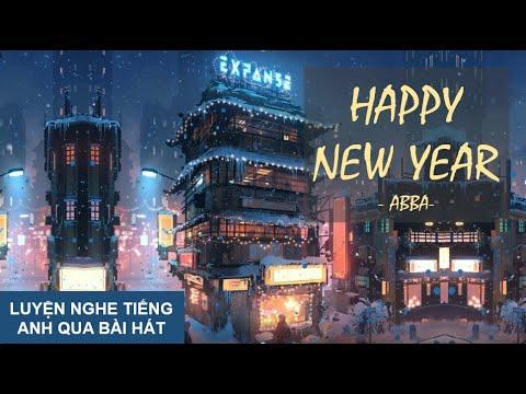 Luyện Nghe Tiếng Anh Qua Bài Hát | Happy New Year | ABBA (2020) | Khái quát các tài liệu về tải bài hát senorita đầy đủ nhất