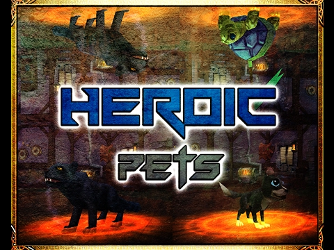 Arcane Legends - Heroic Pets 2017