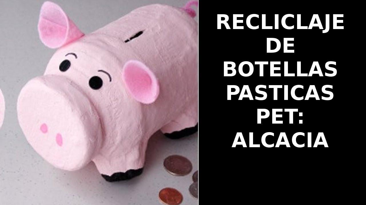 Reciclaje De Botellas Plasticas Pet Manualidades Alcancia Youtube