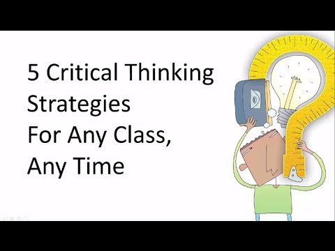 5 Critical Thinking Strategies