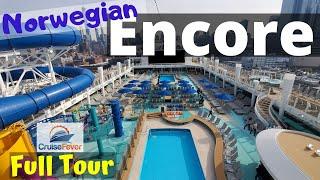 Norwegian Encore Full Cruise Ship Tour & Review