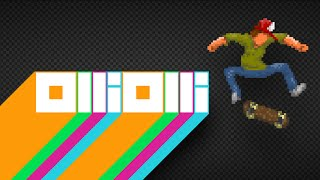 OlliOlli Gameplay - THIS GAME IS FLIPPING SICK...DUDE!