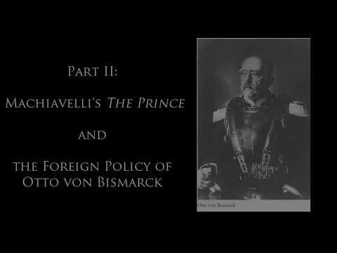 Introduction to International Relations: Machiavelli's Prince - Otto von Bismarck