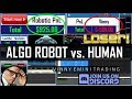 Algo Robotic Trading vs. Human | Forex | Futures | Stocks | Crypto