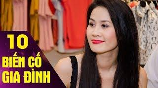 Biến Cố Gia Đình - Tập 10   Phim Tình Cảm Việt Nam Hay Mới Nhất 2017
