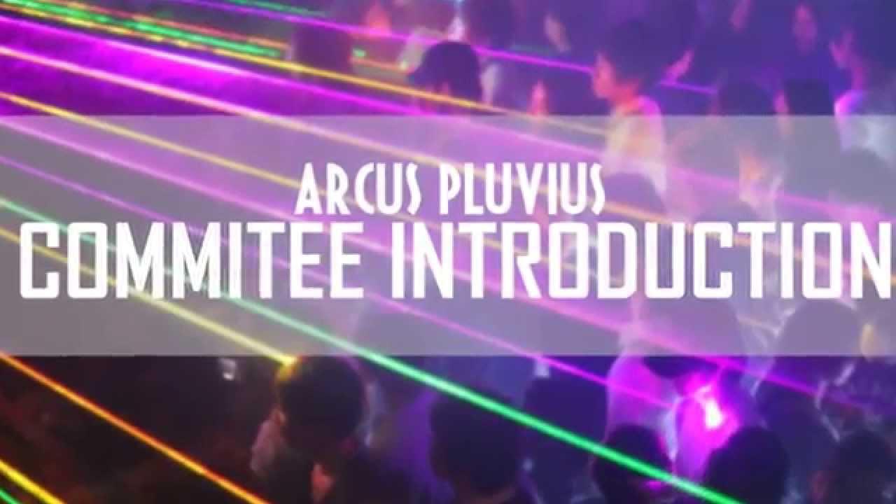 ARCUS PLUVIUS Life Sciences Camp 2014 - Committee Introduction