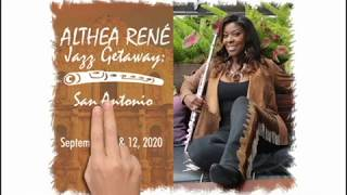 Althea Rene Jazz Getaway: San Antonio (9/11 & 9/12/20)