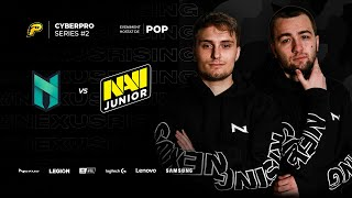 🔴 NEXUS VS NA'VI JUNIOR - BO3 - CYBERPRO SERIES #2 - 20000$ PRIZEPOOL