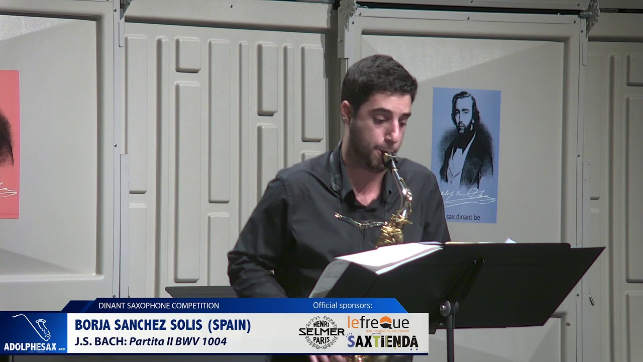 Borja Sanchez Solis (Spain) - Partita II BWV1004 by J.S.Bach (Dinant 2019)
