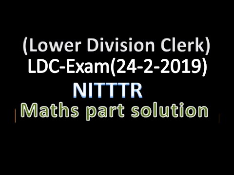 Lower Division Clerk Exam (24-2-2019) NITTTR Maths Part Solution By : MGS Complete Mathematics