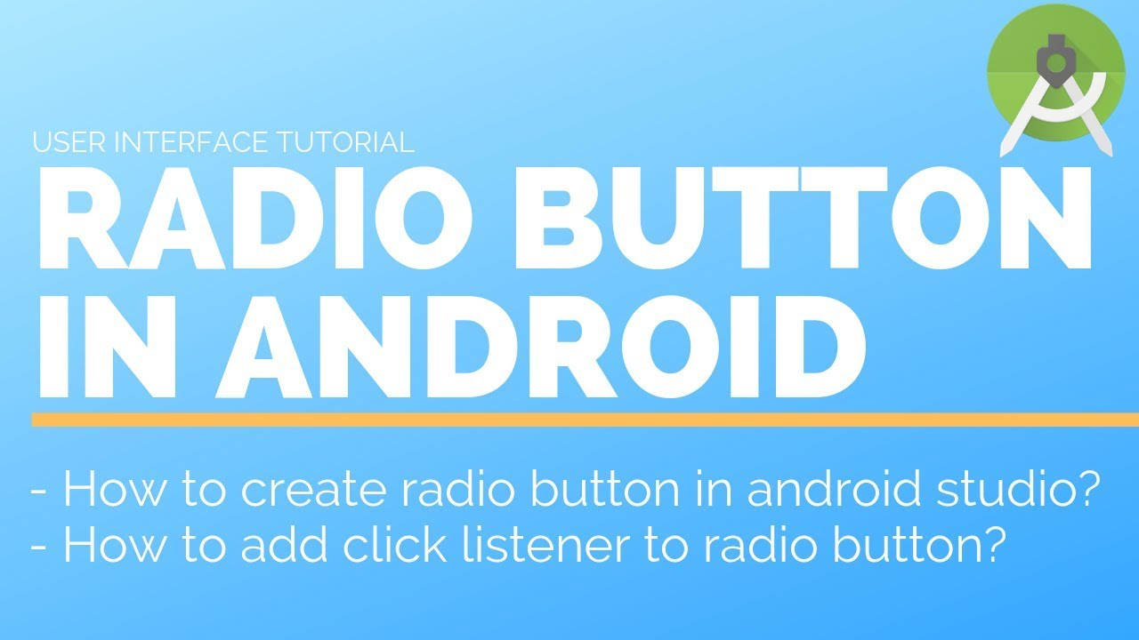 Learn android app development - Radio Button - UI Tutorial [Master Android]