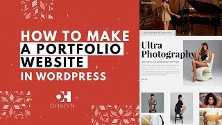 How to Make a Portfolio Website 2020 | WordPress Portfolio Tutorial
