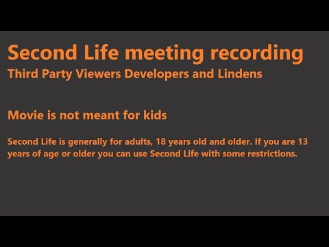 Second Life: Third Party Viewer meeting (15 June 2018)