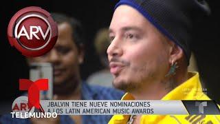 J Balvin celebra sus nueve nominaciones a los Latin AMAs | Al Rojo Vivo | Telemundo