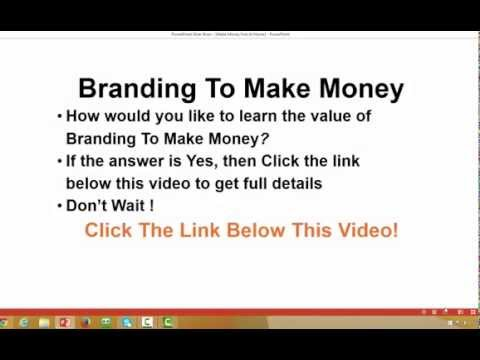 Learn The Value Of Branding To Make Money