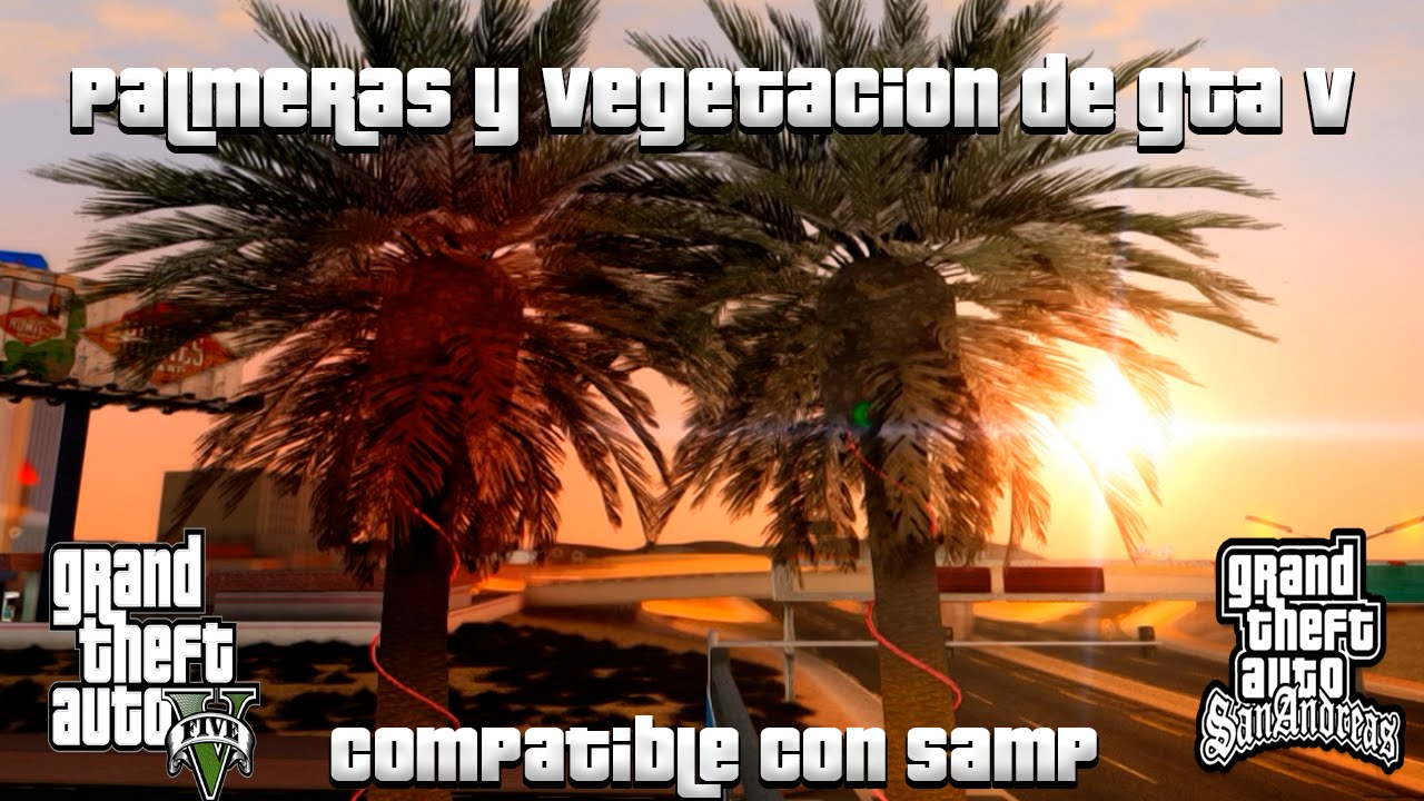 PALMERAS Y VEGETACIÓN DE GTA V PARA GTA SAN ANDREAS