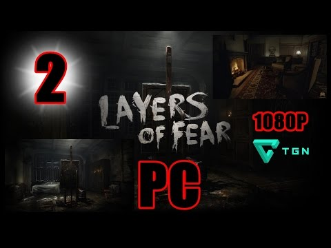 Let´s Play Gameplay Guia LAYERS OF FEAR  PC en Español Capitulo 2 1080P Full HD.