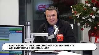 România în Direct: L-aţi ascultat pe Liviu Dragnea? Ce sentimente aţi avut după discursul lui?