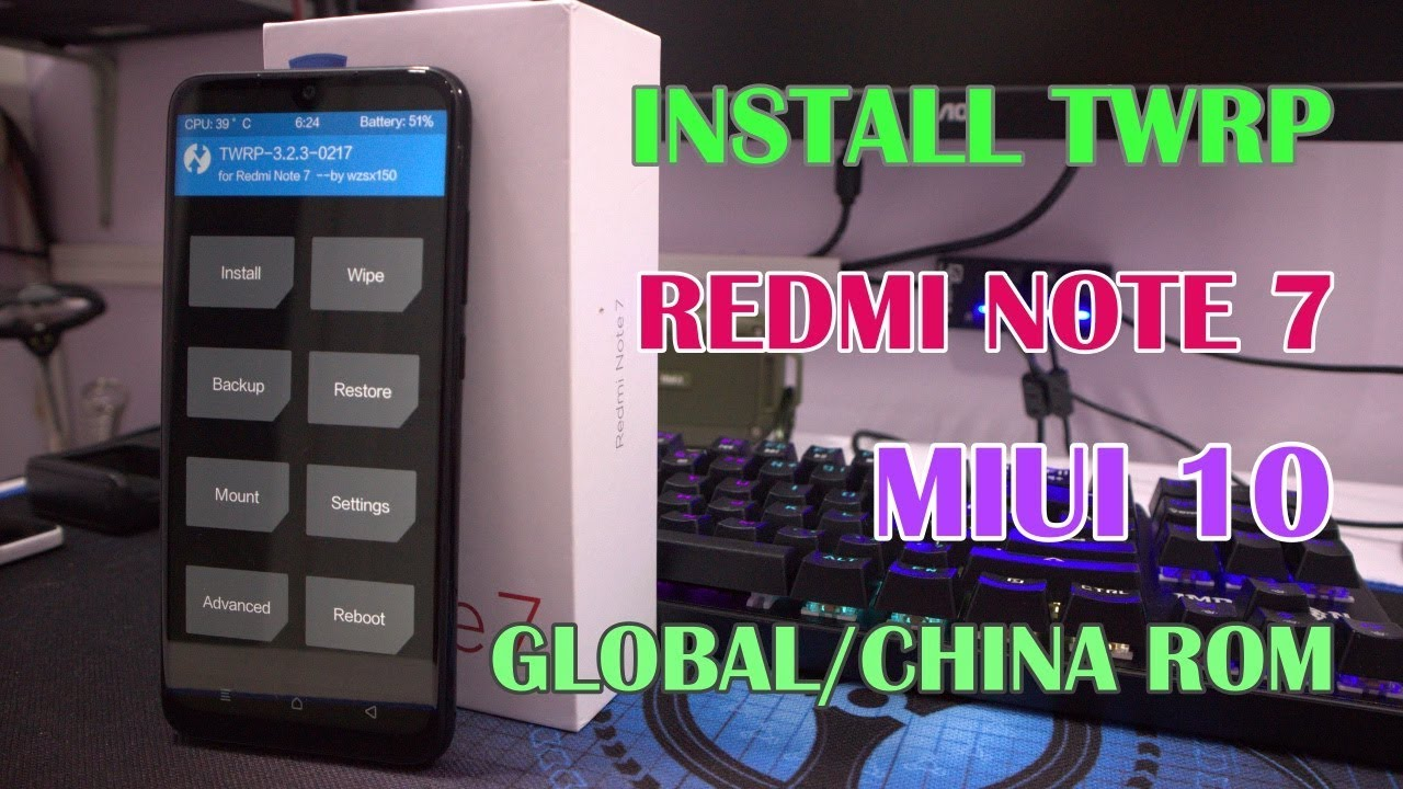 Begini Cara Install TWRP Redmi Note 7 ROM Global atau China Lewat PC