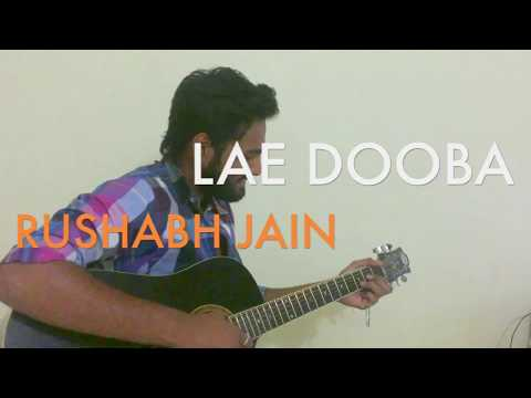 LAE DOOBA | MALE VERSION | Cover | Ishq tere lae dooba | Aiyaary