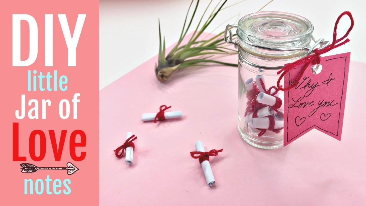 Last Minute Valentine Diy Little Jar Of Love Notes Youtube