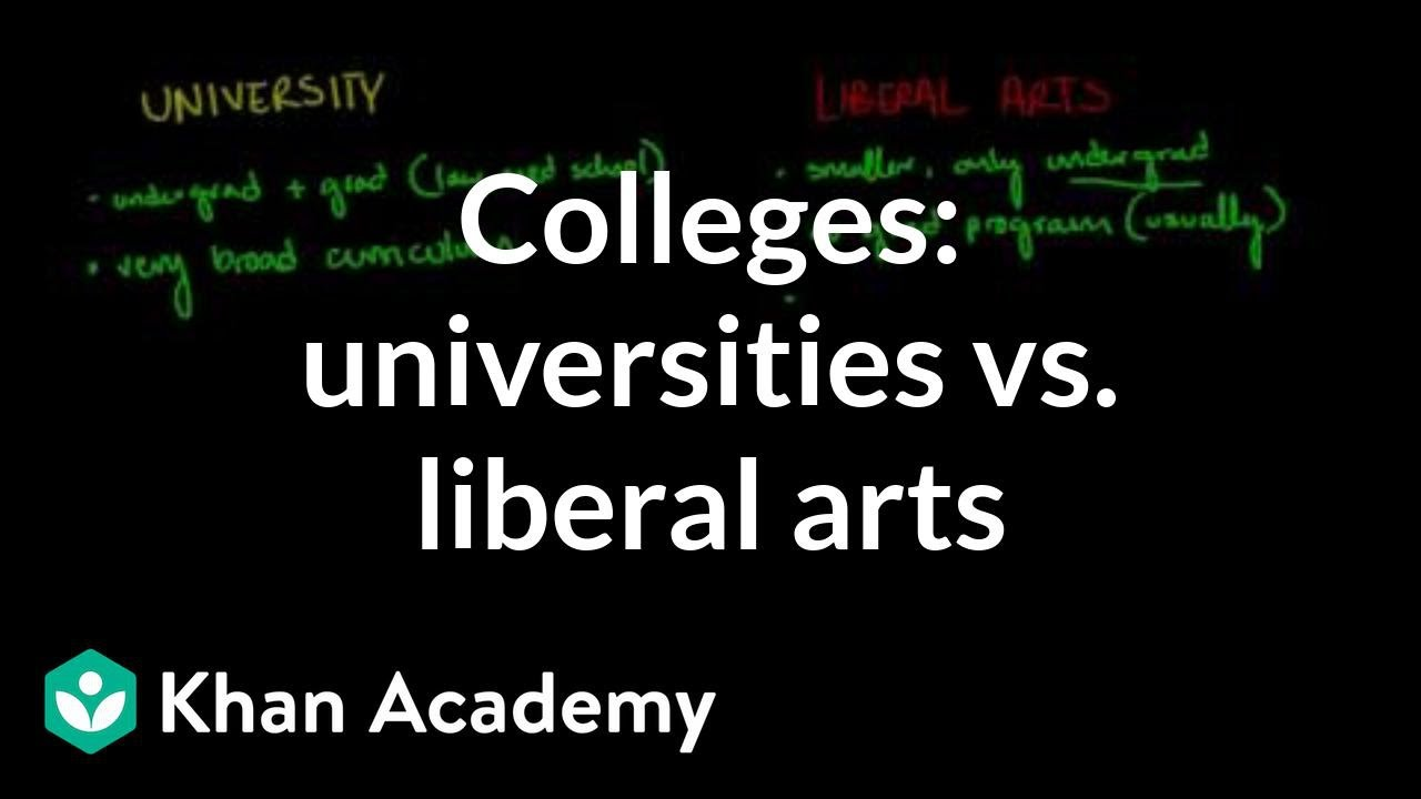 Comparing universities vs liberal arts colleges (video