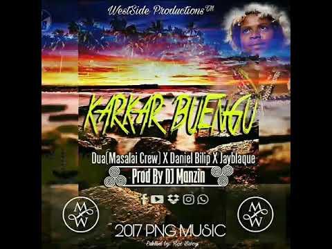Karkar Buengo (Fresh 2017) - Dua (Masalai Crew) ft. Daniel Bilip, Jayblaque (Prod. DJ Manzin)