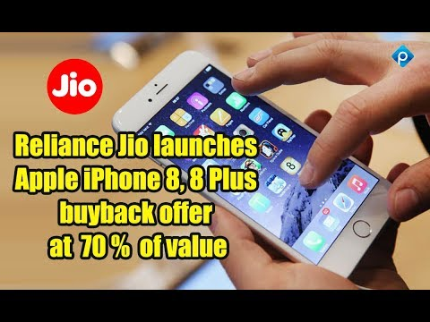 Reliance Jio launches Apple iPhone 8, 8 Plus buyback offer at 70 pct of value