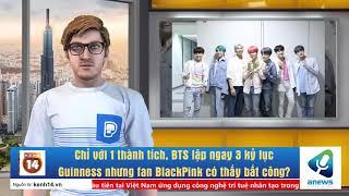 Chỉ với 1 thành tích, BTS lập ngay 3 kỷ lục Guinness nhưng fan BlackPink có thấy bất công