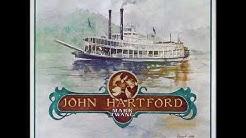John Hartford - Long Hot Summer Days