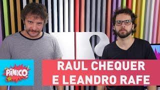 Baixar Raul Chequer e Leandro Rafe (Choque de Cultura) - Pânico - 14/03/18