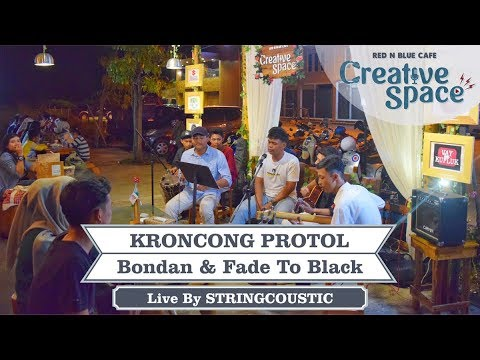 KRONCONG PROTOL Fade To Black & Bondan Prakoso - Cover By STRINGCOUSTIC