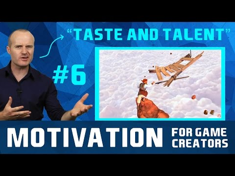 The Gap Between Taste and Talent - Motivation For Game Creators #6