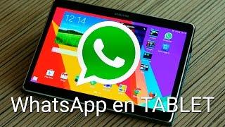 C?mo usar WhatsApp en una tablet Android | Tutorial e instalaci?n