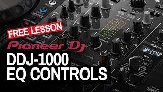 How To EQ On The Pioneer DJ DDJ-1000 - Free DJ Tutorial