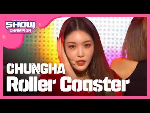 Show Champion EP.257 CHUNGHA - Roller Coaster [청하 - 롤러코스터]